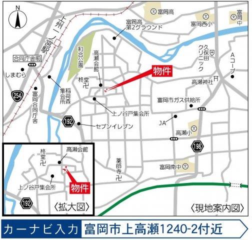 【地図】富岡市上高瀬Ⅰ期 3号棟/Heartful-Town